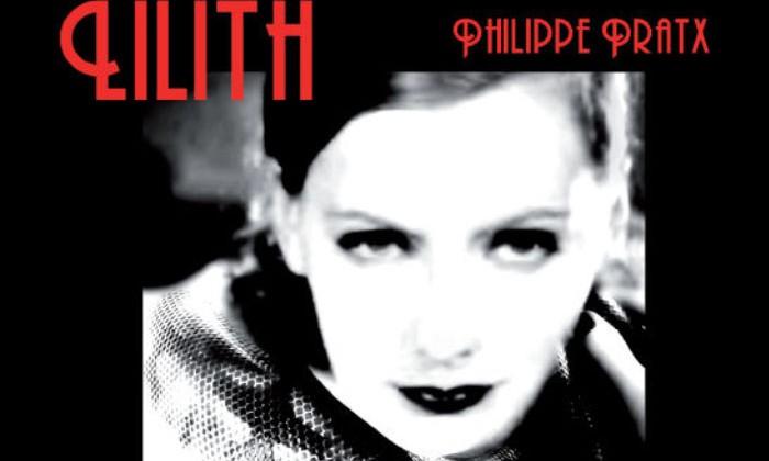 Philippe Pratx, Lilith le Soire