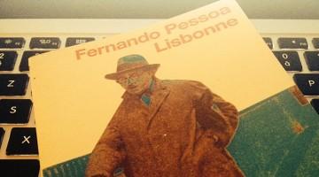 fernando pessoa, Lisbonne