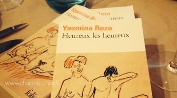Heureux les heureux de Yasmina Reza