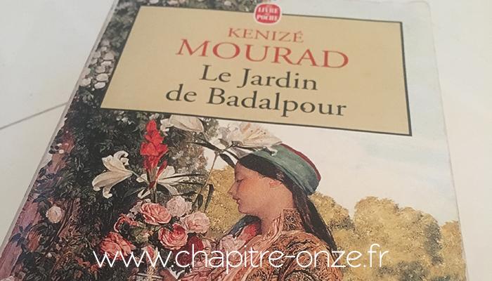 kenize mourad, le jardin de badalpour